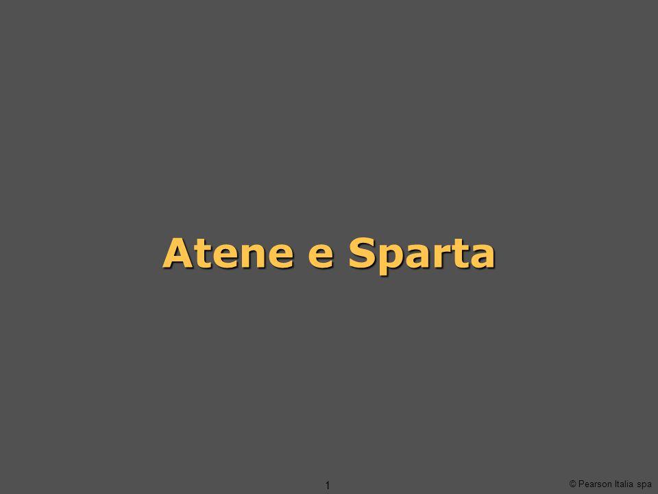 © Pearson Italia spa 1 Atene e Sparta