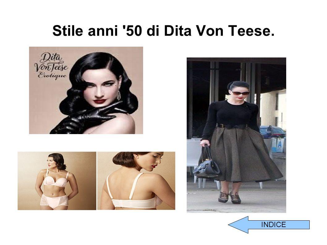 Stile anni '50 di Dita Von Teese. INDICE