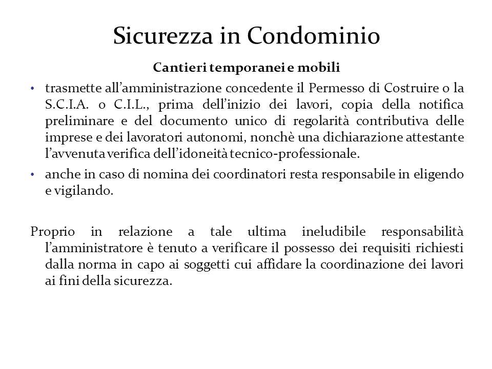 Sicurezza in Condominio Cantieri temporanei e mobili trasmette all'amministrazione concedente il Permesso di Costruire o la S.C.I.A.