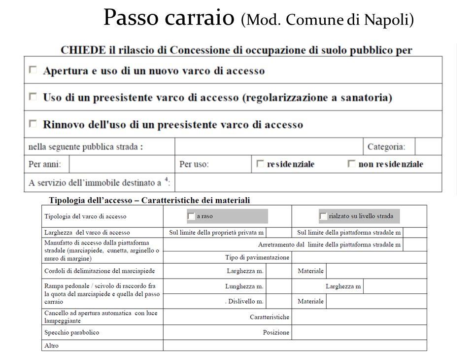 Passo carraio (Mod. Comune di Napoli)