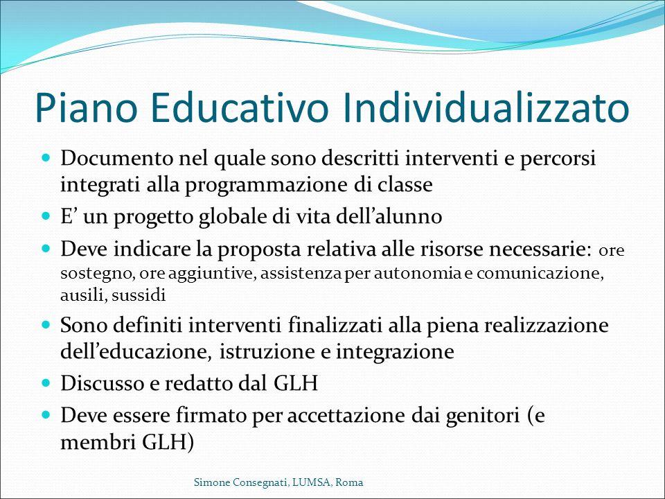 Piano Educativo Individualizzato Documento nel quale sono descritti interventi e percorsi integrati alla programmazione di classe E' un progetto globa