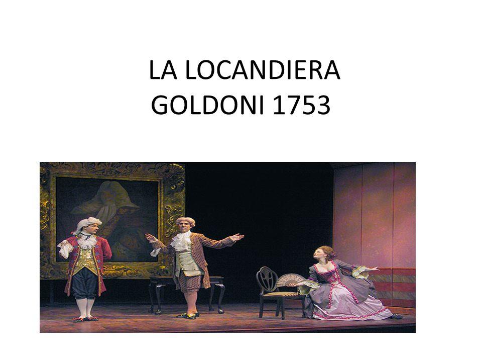 LA LOCANDIERA GOLDONI 1753