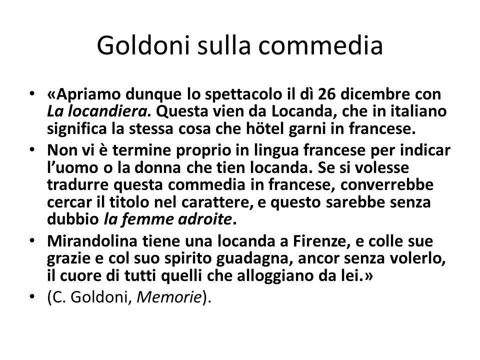 Goldoni sulla commedia «Apriamo dunque lo spettacolo il dì 26 dicembre con La locandiera.