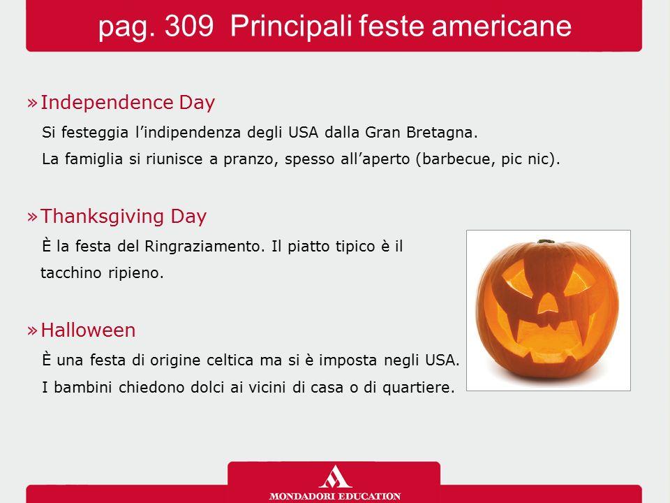 »Independence Day Si festeggia l'indipendenza degli USA dalla Gran Bretagna.