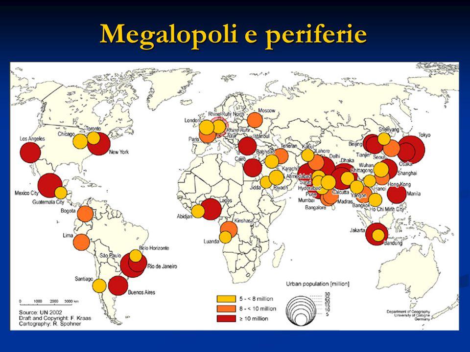 Megalopoli e periferie