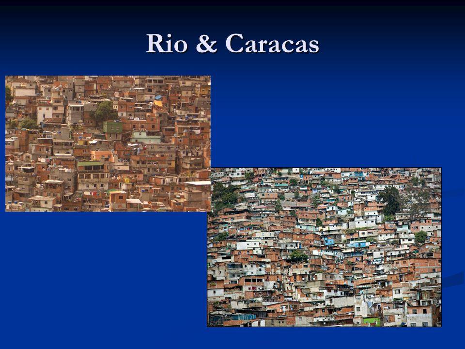 Rio & Caracas