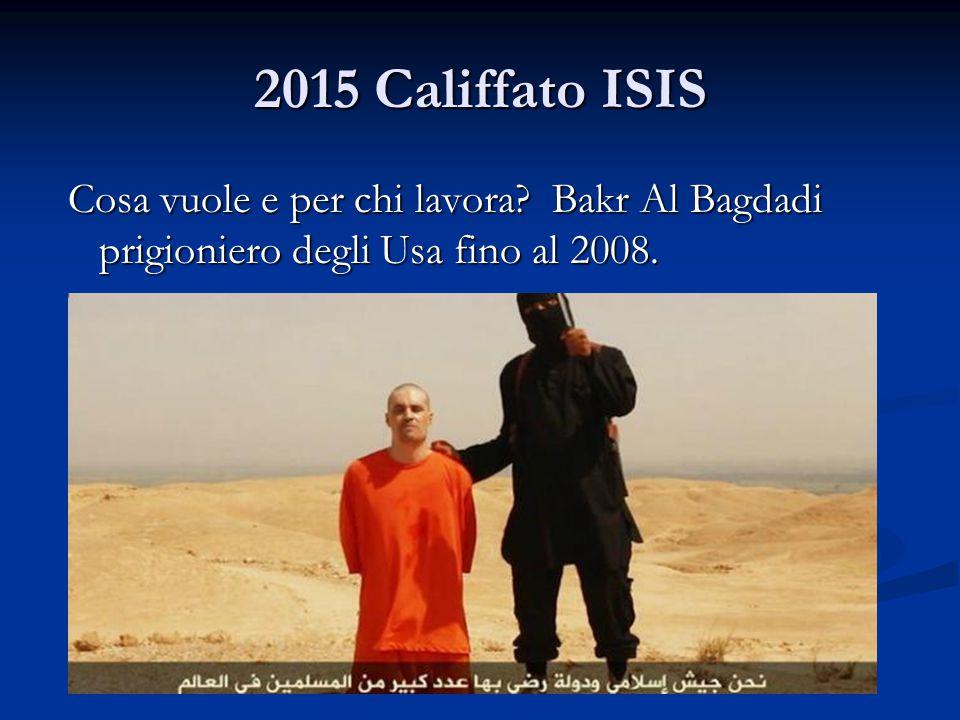 2015 Califfato ISIS Cosa vuole e per chi lavora.