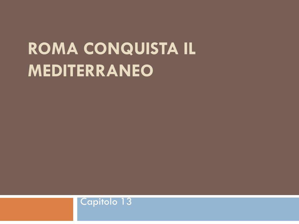 Organizzazione dei territori conquistati: le province Le conquiste viste fino ad ora posero un problema a Roma: come controllare i nuovi territori.