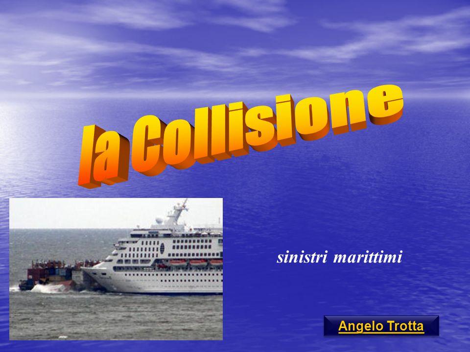 sinistri marittimi Angelo Trotta Angelo Trotta Angelo Trotta Angelo Trotta