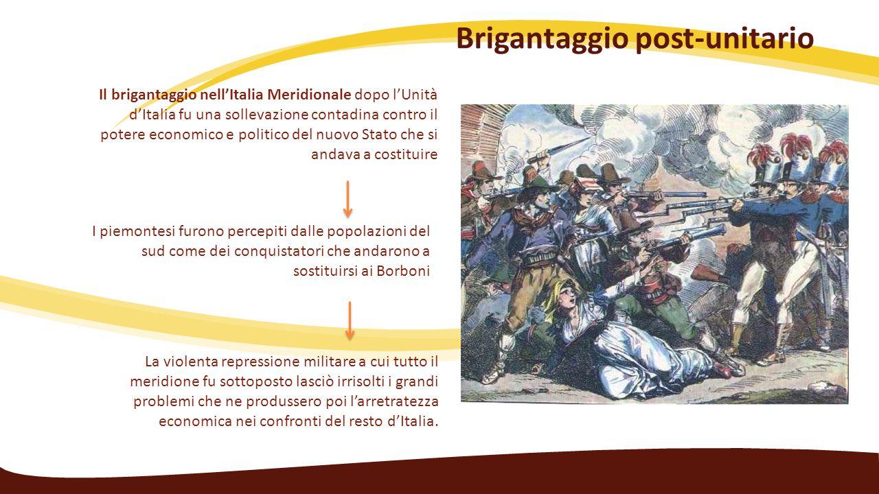 Il brigantaggio nell'Italia Meridionale dopo l'Unità d'Italia fu una sollevazione contadina contro il potere economico e politico del nuovo Stato che