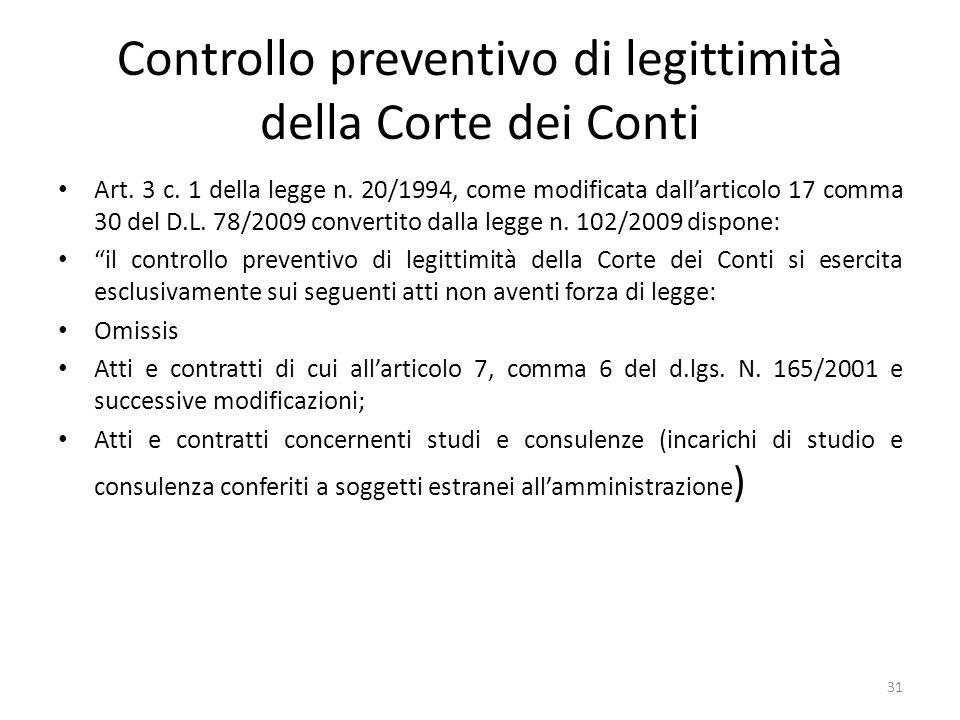 """31 Art. 3 c. 1 della legge n. 20/1994, come modificata dall'articolo 17 comma 30 del D.L. 78/2009 convertito dalla legge n. 102/2009 dispone: """"il cont"""