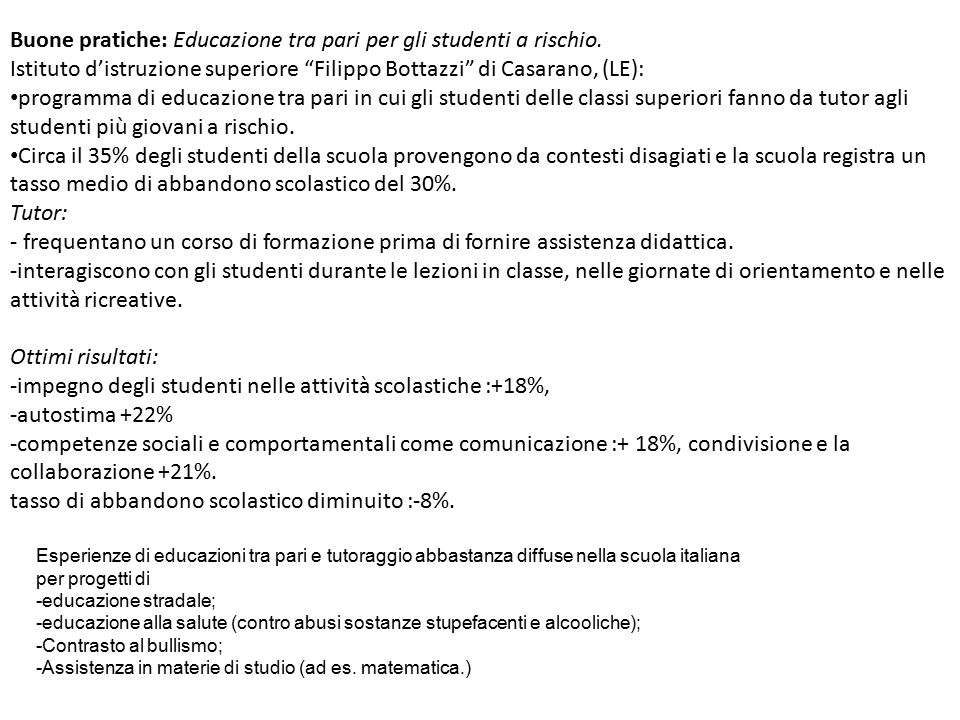 Buone pratiche: Educazione tra pari per gli studenti a rischio.
