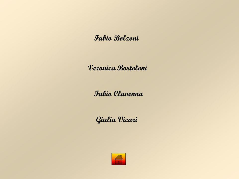 Fabio Bolzoni Veronica Bortoloni Fabio Clavenna Giulia Vicari