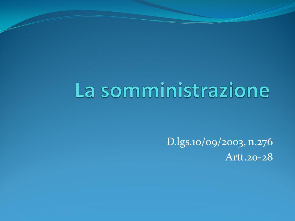 D.lgs.10/09/2003, n.276 Artt.20-28