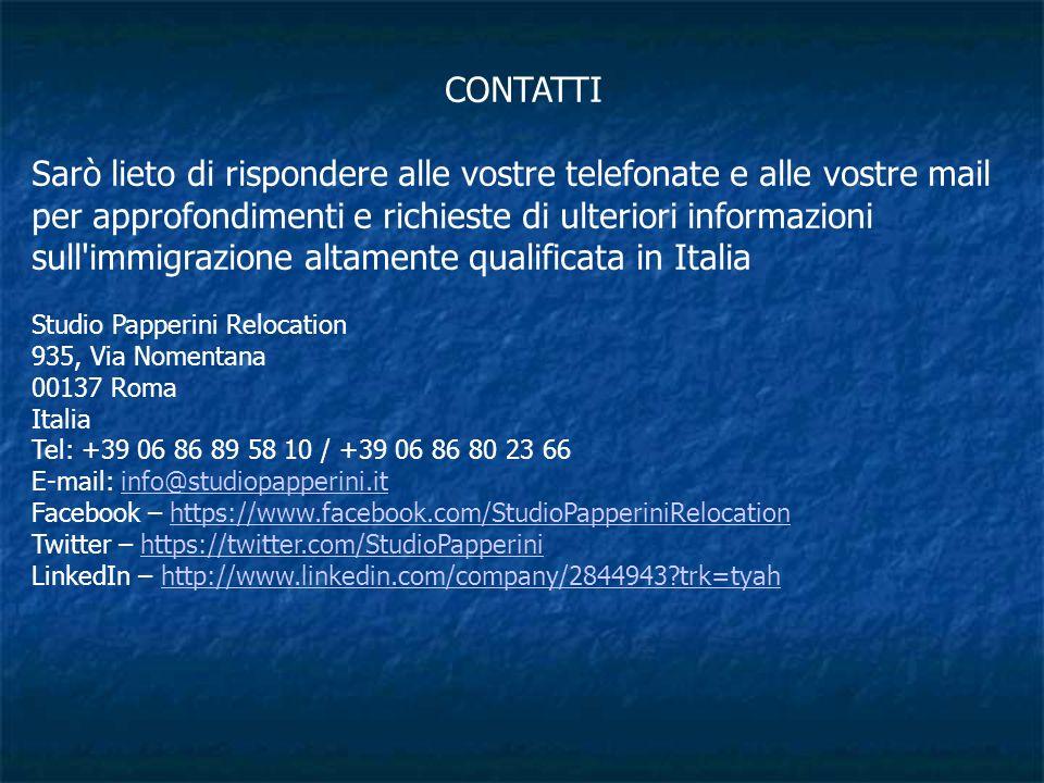 CONTATTI Sarò lieto di rispondere alle vostre telefonate e alle vostre mail per approfondimenti e richieste di ulteriori informazioni sull'immigrazion
