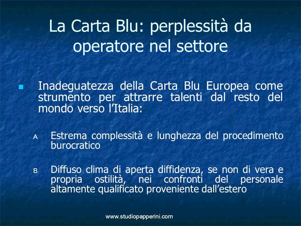 www.studiopapperini.com La Carta Blu: perplessità da operatore nel settore Inadeguatezza della Carta Blu Europea come strumento per attrarre talenti d