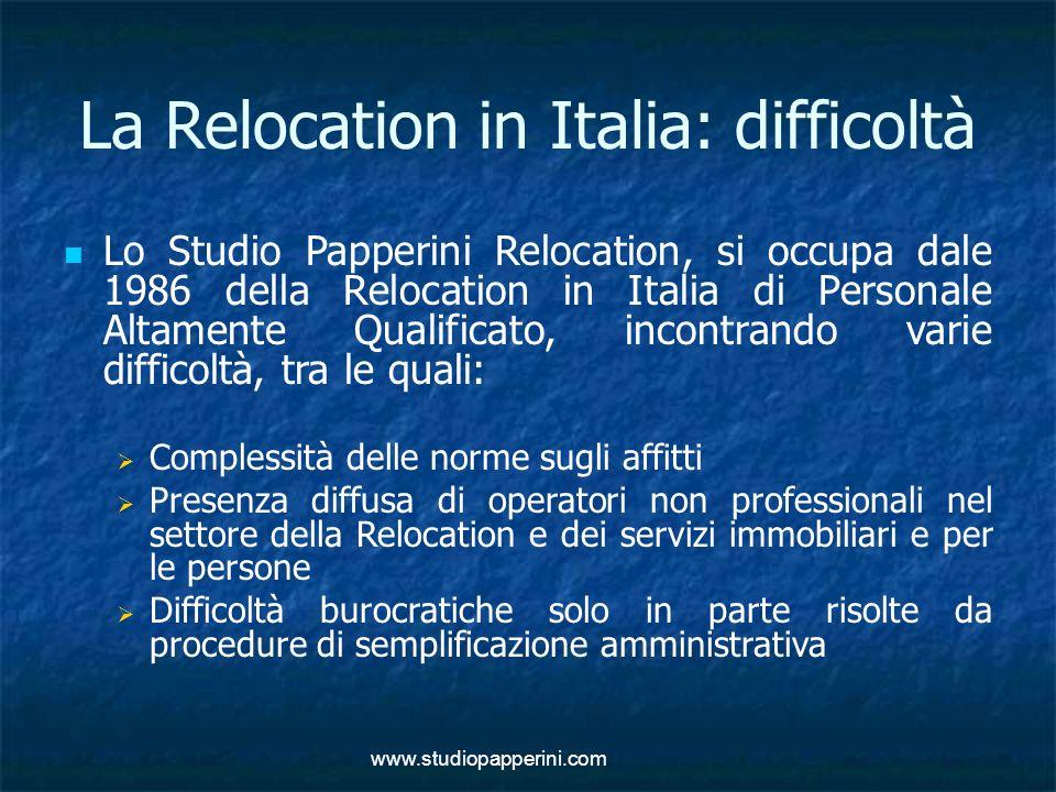 www.studiopapperini.com La Relocation in Italia: difficoltà Lo Studio Papperini Relocation, si occupa dale 1986 della Relocation in Italia di Personal