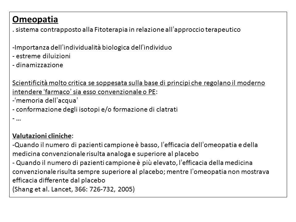Omeopatia. sistema contrapposto alla Fitoterapia in relazione all'approccio terapeutico -Importanza dell'individualità biologica dell'individuo - estr
