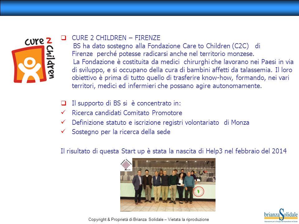 Copyright & Proprietà di Brianza Solidale – Vietata la riproduzione  CURE 2 CHILDREN – FIRENZE BS ha dato sostegno alla Fondazione Care to Children (C2C) di Firenze perché potesse radicarsi anche nel territorio monzese.