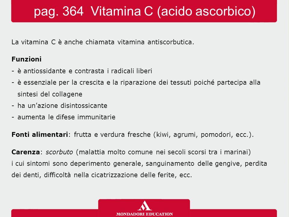 La vitamina C è anche chiamata vitamina antiscorbutica. Funzioni -è antiossidante e contrasta i radicali liberi -è essenziale per la crescita e la rip