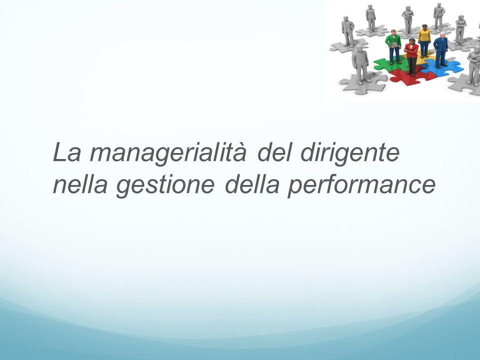 La managerialità del dirigente nella gestione della performance