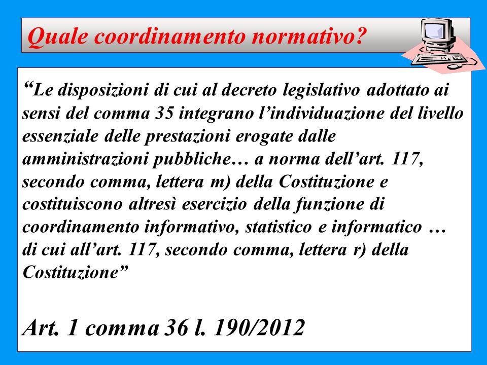 """"""" Le disposizioni di cui al decreto legislativo adottato ai sensi del comma 35 integrano l'individuazione del livello essenziale delle prestazioni ero"""