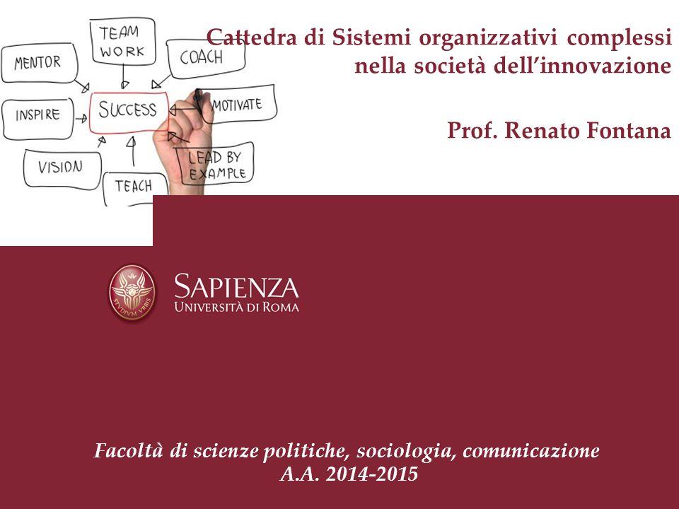 Cattedra di Sistemi organizzativi complessi nella società dell'innovazione Prof.