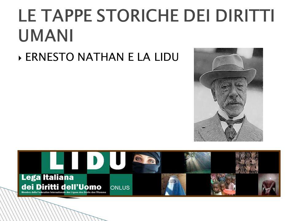  ERNESTO NATHAN E LA LIDU LE TAPPE STORICHE DEI DIRITTI UMANI