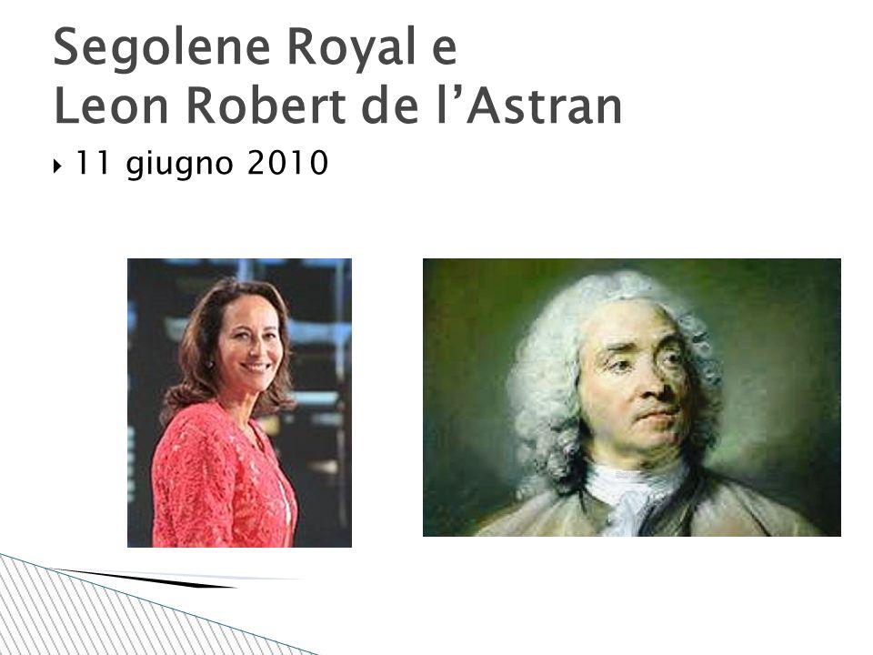  11 giugno 2010 Segolene Royal e Leon Robert de l'Astran
