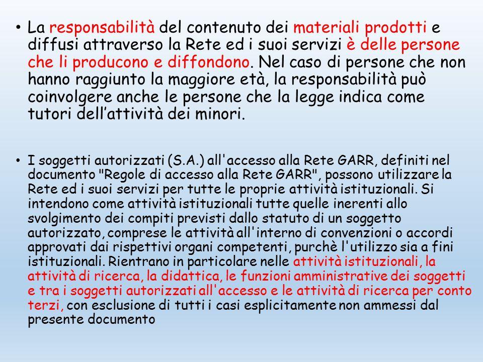La responsabilità del contenuto dei materiali prodotti e diffusi attraverso la Rete ed i suoi servizi è delle persone che li producono e diffondono.
