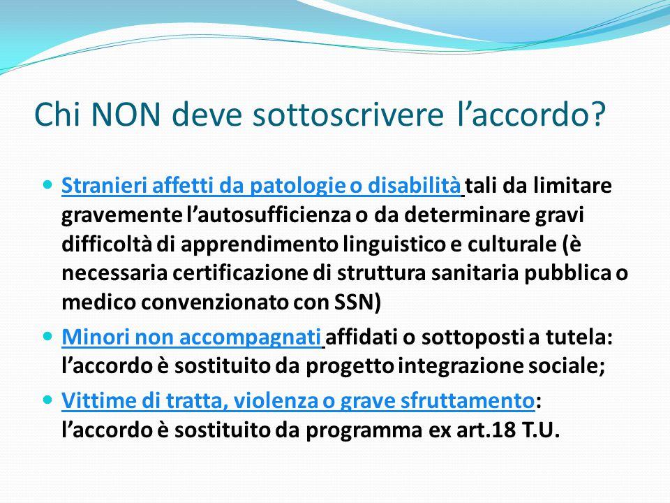 Chi NON deve sottoscrivere l'accordo? Stranieri affetti da patologie o disabilità tali da limitare gravemente l'autosufficienza o da determinare gravi