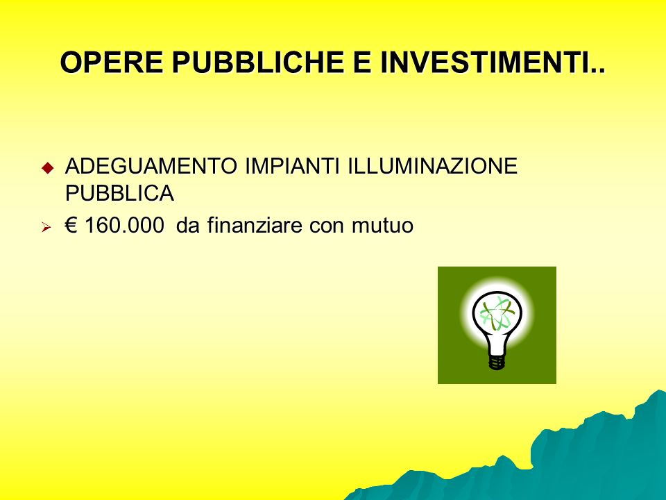 OPERE PUBBLICHE E INVESTIMENTI..