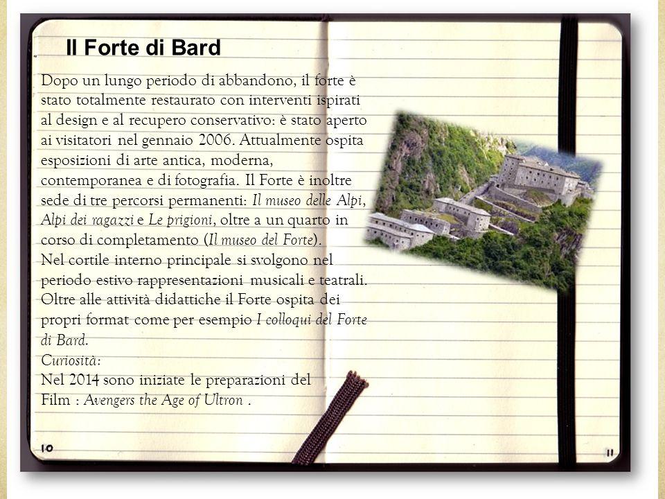 Dopo un lungo periodo di abbandono, il forte è stato totalmente restaurato con interventi ispirati al design e al recupero conservativo: è stato apert