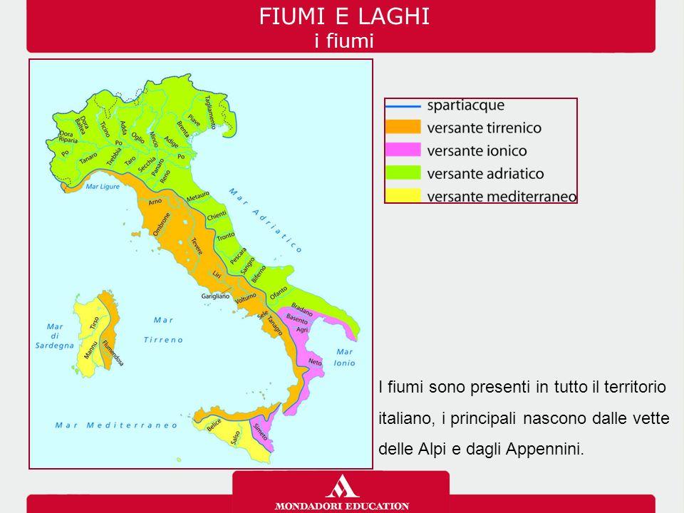 FIUMI E LAGHI i fiumi I fiumi sono presenti in tutto il territorio italiano, i principali nascono dalle vette delle Alpi e dagli Appennini.