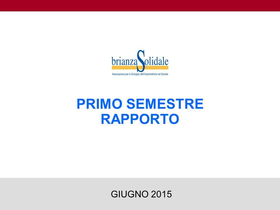 PRIMO SEMESTRE RAPPORTO 1 GIUGNO 2015