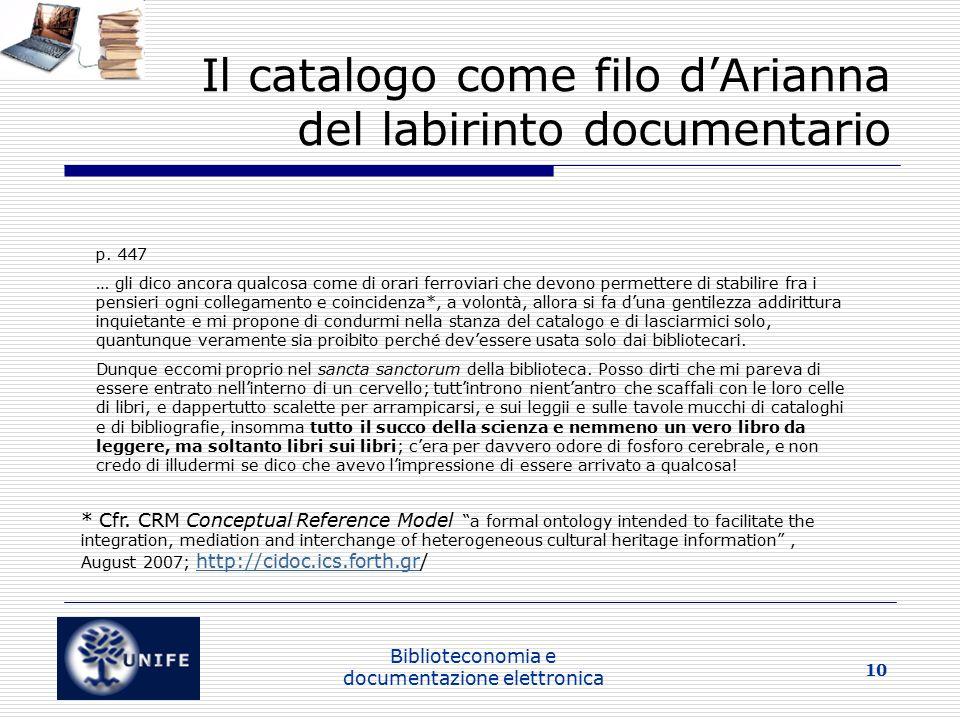 Biblioteconomia e documentazione elettronica 10 Il catalogo come filo d'Arianna del labirinto documentario p.