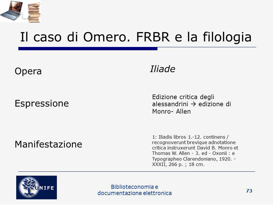 Biblioteconomia e documentazione elettronica 73 Il caso di Omero.