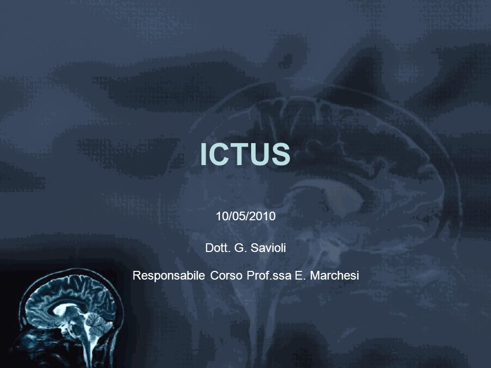 ICTUS_dolore Dolore centrale post ictus Da spasticità Artralgie aggravate da immmobilità Piaghe da decubito Spalla dolorosa