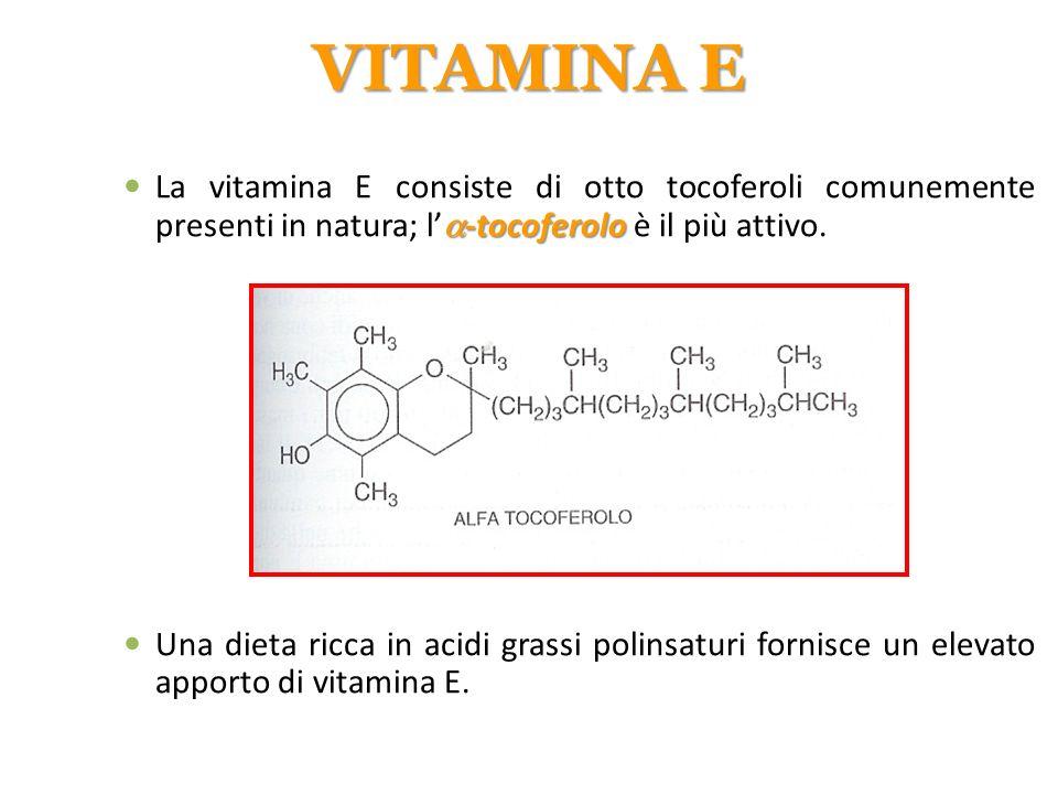  -tocoferolo La vitamina E consiste di otto tocoferoli comunemente presenti in natura; l'  -tocoferolo è il più attivo. Una dieta ricca in acidi gra