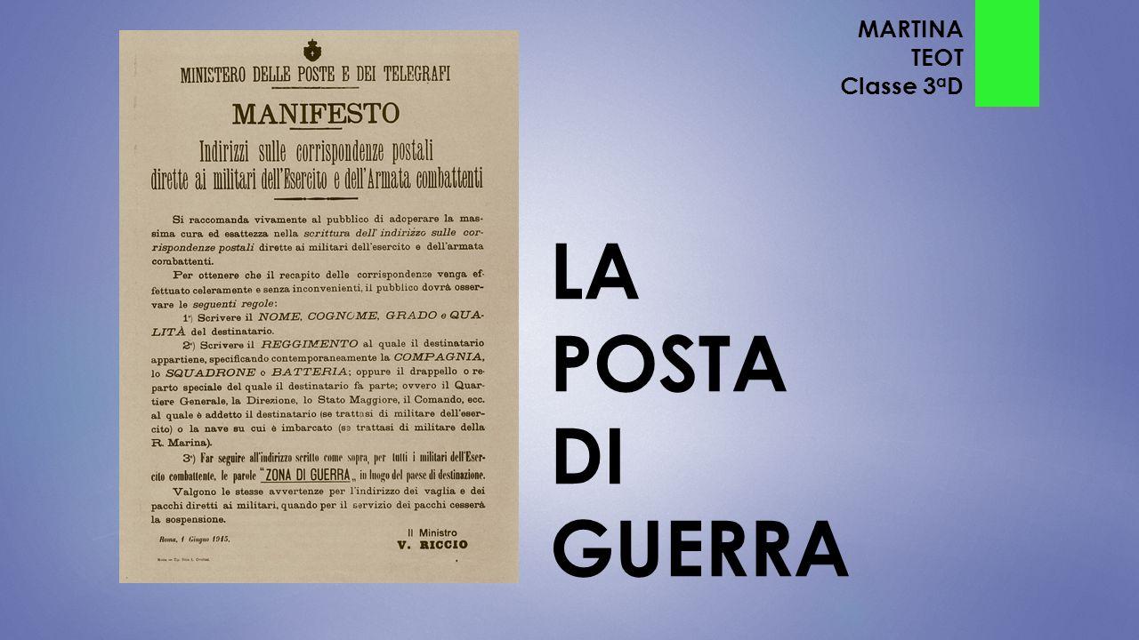 LA POSTA DI GUERRA MARTINA TEOT Classe 3 a D