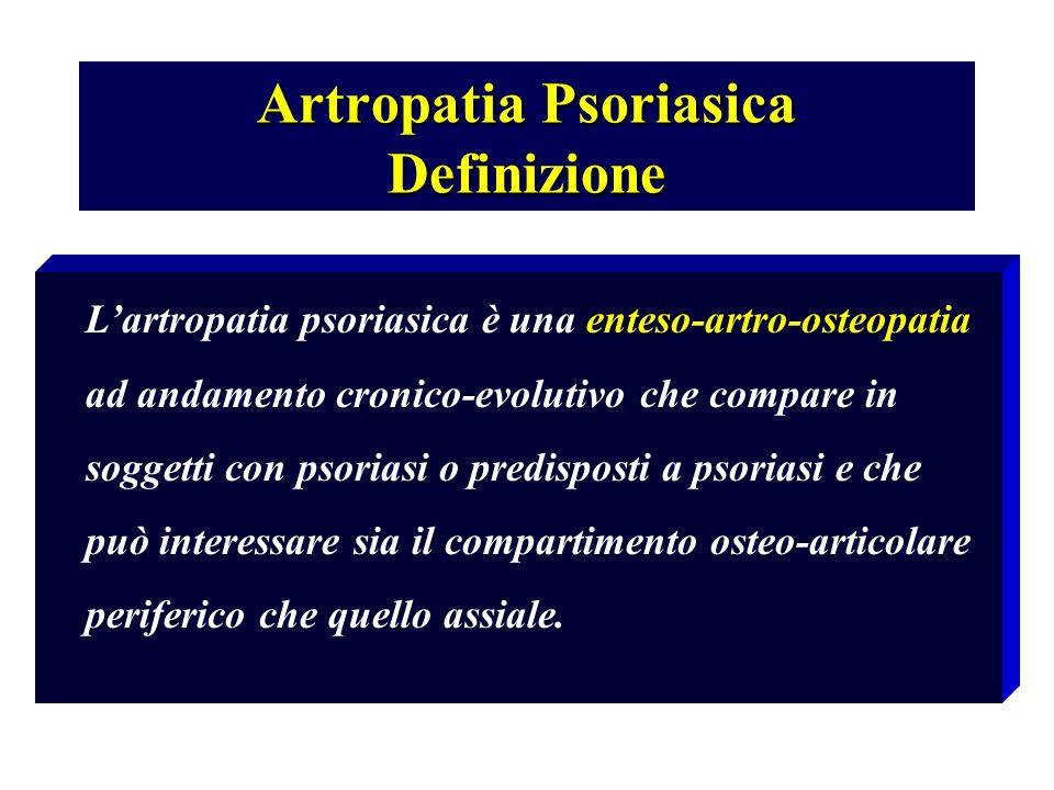 Artropatia Psoriasica Definizione L'artropatia psoriasica è una enteso-artro-osteopatia ad andamento cronico-evolutivo che compare in soggetti con psoriasi o predisposti a psoriasi e che può interessare sia il compartimento osteo-articolare periferico che quello assiale.