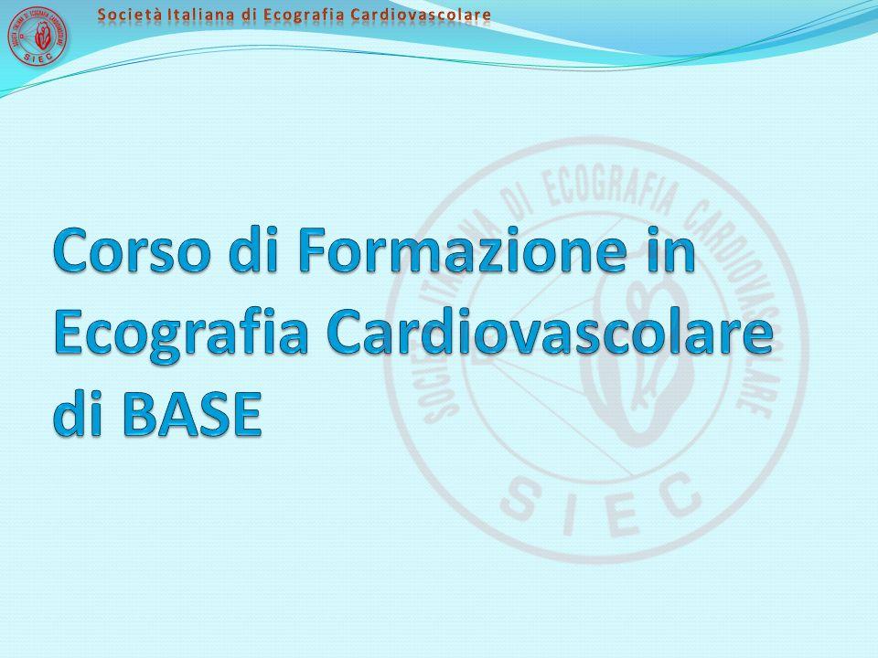Obiettivi del Corso: Il Corso in Ecografia Cardiovascolare è un percorso formativo che fornisce informazioni e conoscenze di carattere tecnico per una corretta esecuzione ed applicazione clinica dell Ecografia Cardiovascolare.