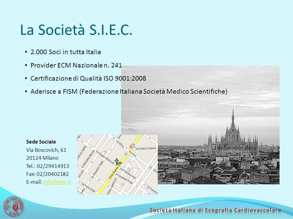 La Società S.I.E.C. Sede Sociale Via Boscovich, 61 20124 Milano Tel.: 02/29414913 Fax: 02/20402182 E-mail: info@siec.itinfo@siec.it 2.000 Soci in tutt