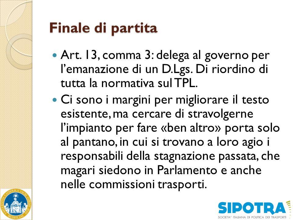 Finale di partita Art. 13, comma 3: delega al governo per l'emanazione di un D.Lgs.