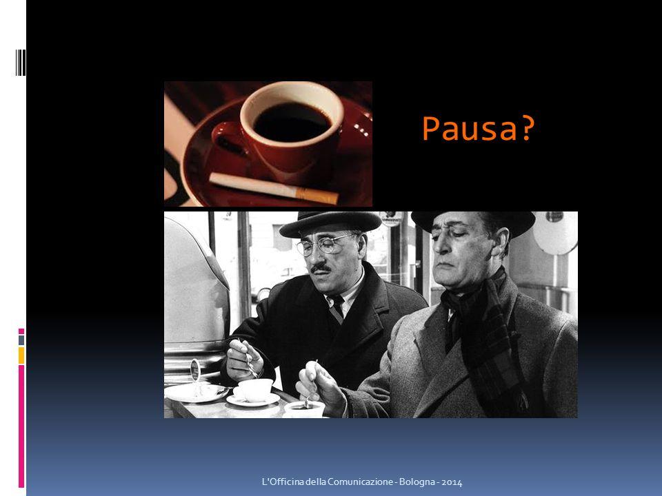 Pausa L Officina della Comunicazione - Bologna - 2014