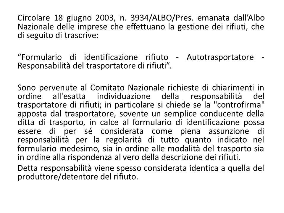 Circolare 18 giugno 2003, n. 3934/ALBO/Pres. emanata dall'Albo Nazionale delle imprese che effettuano la gestione dei rifiuti, che di seguito di trasc