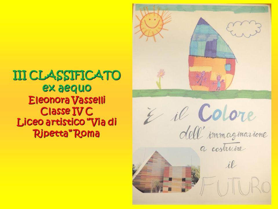 """III CLASSIFICATO ex aequo Eleonora Vasselli Classe IV C Liceo artistico """"Via di Ripetta"""" Roma"""