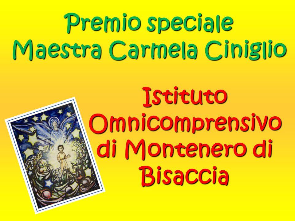 Premio speciale Maestra Carmela Ciniglio Istituto Omnicomprensivo di Montenero di Bisaccia