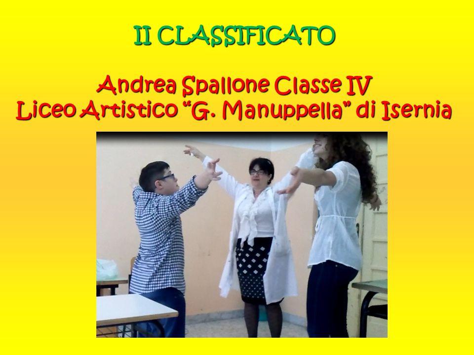 """II CLASSIFICATO Andrea Spallone Classe IV Liceo Artistico """"G. Manuppella"""" di Isernia"""