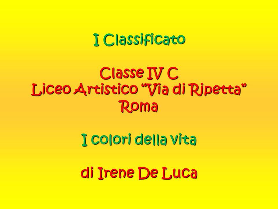 """I Classificato Classe IV C Liceo Artistico """"Via di Ripetta"""" Roma I colori della vita di Irene De Luca"""
